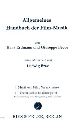 Allgemeines Handbuch der Filmmusik von Becce,  Giuseppe, Brav,  Ludwig, Erdmann,  Hans