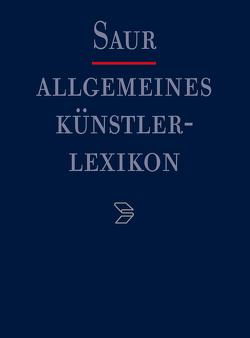 Allgemeines Künstlerlexikon (AKL) / A-Azzopardi von Beyer,  Andreas, Meißner,  Günter, Savoy,  Bénédicte, Tegethoff,  Wolf