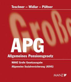 Allgemeines Pensionsgesetz APG inkl. 7. EL von Pöltner,  Walter, Teschner,  Hellmut, Widlar,  Peter