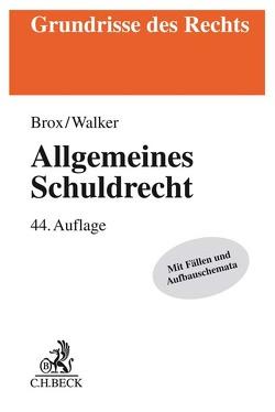 Allgemeines Schuldrecht von Brox,  Hans, Walker,  Wolf-Dietrich