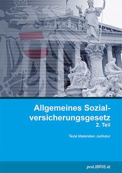 Allgemeines Sozialversicherungsgesetz 2. Teil von proLIBRIS VerlagsgesmbH