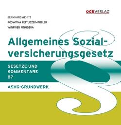 Allgemeines Sozialversicherungsgesetz von Achitz,  Bernhard, Pinggera,  Winfried, Souhrada,  Josef