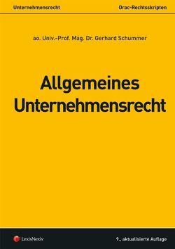 Allgemeines Unternehmensrecht von Schummer,  Gerhard