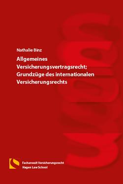 Allgemeines Versicherungsvertragsrecht; Grundzüge des internationalen Versicherungsrechts von Binz,  Nathalie