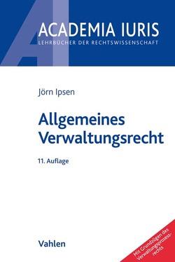 Allgemeines Verwaltungsrecht von Ipsen,  Jörn