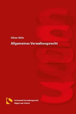 Allgemeines Verwaltungsrecht von Gräfin von Schlieffen,  Katharina, Röhr,  Oliver, Zwiehoff,  Gabriele
