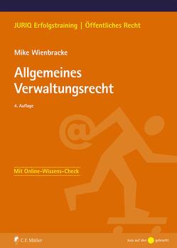Allgemeines Verwaltungsrecht von Wienbracke LL.M.,  Mike