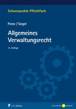Allgemeines Verwaltungsrecht von Peine,  Franz-Joseph, Siegel,  Thorsten