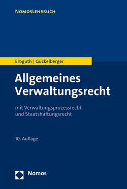 Allgemeines Verwaltungsrecht von Erbguth,  Wilfried, Guckelberger,  Annette