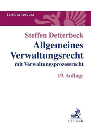Allgemeines Verwaltungsrecht von Detterbeck,  Steffen