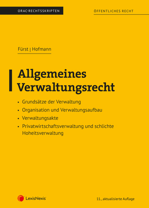 Allgemeines Verwaltungsrecht (Skriptum) von Fürst,  Susanne, Hofmann,  Maximilian