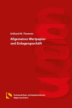 Allgemeines Wertpapier-und Einlagengeschäft von Theewen,  Eckhard M.