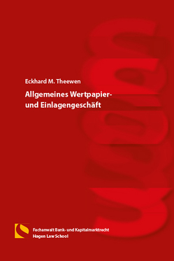 Allgemeines Wertpapier-und Einlagengeschäft von Gräfin von Schlieffen,  Katharina, Theewen,  Eckhard M., Zwiehoff,  Gabriele