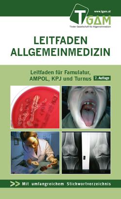 Allgemeinmedizin Leitfaden für Famulatur, AMPOL, KPJ und Turnus von Bachler,  Herbert, Fischer,  Lisa, Frank,  Florian, Lutz,  Matthias, Peball,  Marina, Sönnichsen,  Andreas