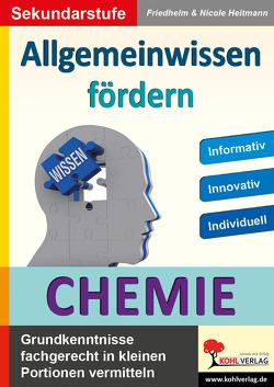 Allgemeinwissen fördern CHEMIE von Heitmann,  Friedhelm, Heitmann,  Nicole