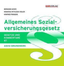 Allgmeines Sozialversicherungsgesetz von Achitz,  Bernhard, Pinggera,  Winfried, Souhrada,  Josef