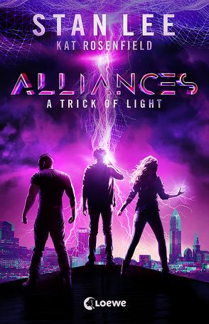 Stan Lee's Alliances – A Trick of Light von Jaeschke,  Eva, Lee,  Stan, Lieberman,  Luke, Müller,  Petra, Rosenfield,  Kat, Silbert,  Ryan