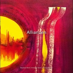 Allianzen von Beck,  Mathias, Naumann,  Christopher