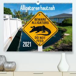 Alligatoren hautnah (Premium, hochwertiger DIN A2 Wandkalender 2021, Kunstdruck in Hochglanz) von Muehlbacher,  Joerg