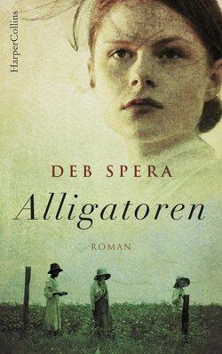 Alligatoren von Spera,  Deb, Timmermann,  Klaus, Wasel,  Ulrike