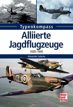 Alliierte Jagdflugzeuge von Lüdeke,  Alexander