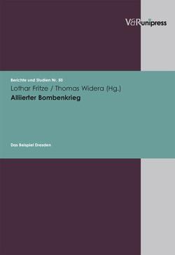 Alliierter Bombenkrieg von Fritze,  Lothar, Widera,  Thomas