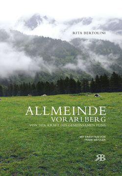 Allmeinde Vorarlberg von Bertolini,  Rita, Hausenblas,  Michael, Helfrich, Macdonald,  Iain, Mätzler,  Frank, Tschofen,  Bernhard