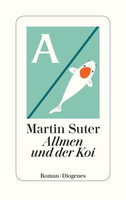Allmen und der Koi von Suter,  Martin