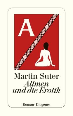 Allmen und die Erotik von Suter,  Martin