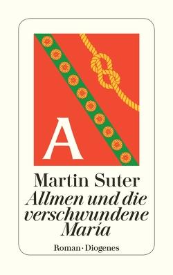 Allmen und die verschwundene María von Suter,  Martin
