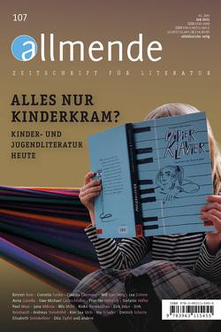 Allmende 107 – Zeitschrift für Literatur von Literarische Gesellschaft Karlsruhe, Schmidt-Bergmann,  Hansgeorg, Walz,  Matthias