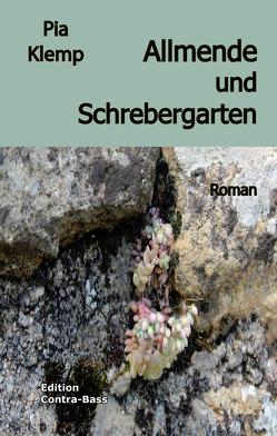Allmende und Schrebergarten von Klemp,  Pia