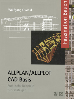 ALLPLAN/ALLPLOT CAD-Basis von Oswald,  Wolfgang