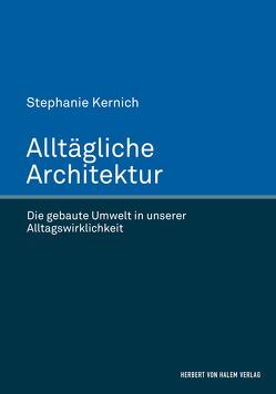 Alltägliche Architektur von Kernich,  Stephanie