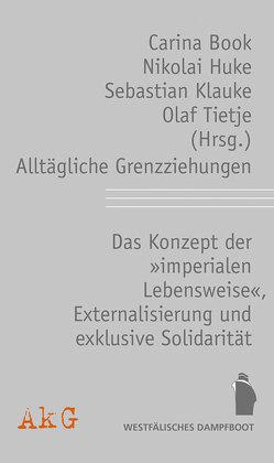 Alltägliche Grenzziehungen von Book,  Carina, Huke,  Nicolai, Klauke,  Sebastian, Tietje,  Olaf