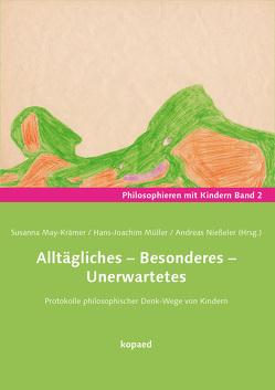 Alltägliches – Besonderes – Unerwartetes von May-Krämer,  Susanna, Müller,  Hans-Joachim, Nießeler,  Andreas
