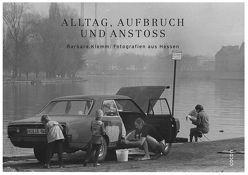 Alltag, Aufbruch und Anstoß von Freilichtmuseum Hessenpark