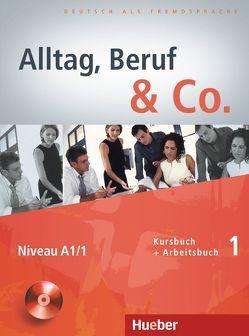 Alltag, Beruf & Co. 1 von Becker,  Norbert, Braunert,  Jörg