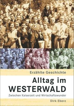 Alltag im Westerwald von Eberz, Dirk