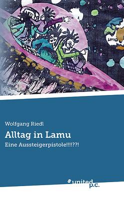 Alltag in Lamu von Riedl,  Wolfgang