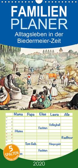 Alltagsleben der Biedermeier-Zeit – Familienplaner hoch (Wandkalender 2020 , 21 cm x 45 cm, hoch) von Galle,  Jost