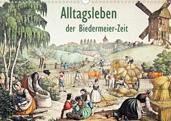 Alltagsleben der Biedermeier-Zeit (Wandkalender 2020 DIN A3 quer) von Galle,  Jost