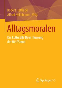 Alltagsmoralen von Bellebaum,  Alfred, Hettlage,  Robert