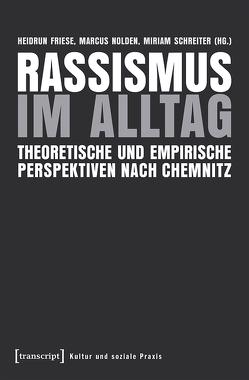 Rassismus im Alltag von Friese,  Heidrun, Nolden,  Marcus, Schreiter,  Miriam