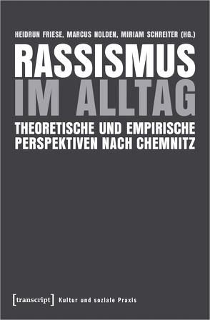 Alltagsrassismus von Friese,  Heidrun, Nolden,  Marcus, Schreiter,  Miriam