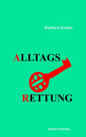 Alltagsrettung von Krohn,  Barbara, Vierheller,  Susanne
