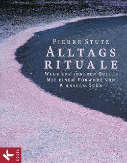 Alltagsrituale von Stutz,  Pierre