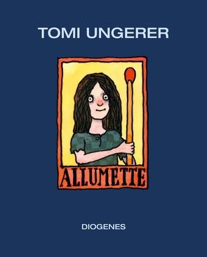 Allumette von Cramer-Klett,  Anna, Ungerer,  Tomi