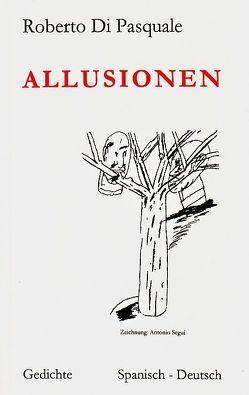 Allusionen von Betzhold,  Hans, Delaveau,  Philippe, Müller-Oerlinghausen,  Renate, Pasquale,  Roberto di, Weidert,  Oscar, Zeller,  Wera