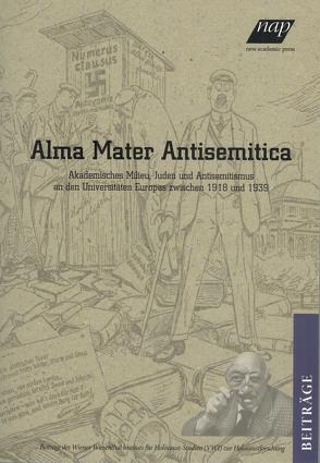Alma mater antisemitica von Fritz,  Regina, Rossoliński-Liebe,  Grzegorz, Starek,  Jana